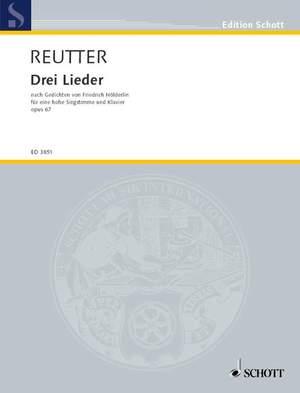 Reutter, H: Drei Lieder op. 67