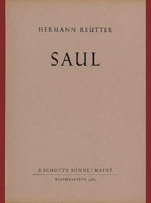 Reutter, H: Saul op. 33