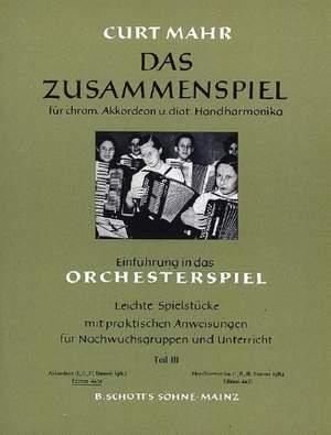 chrom Orchesterspiel III Akkordeon u.diat Handharmonika Das Zusammenspiel