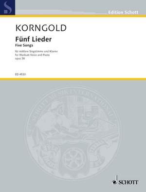 Korngold, E W: Five Songs op. 38