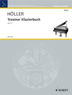 Hoeller, K: Tessiner Piano book op. 57