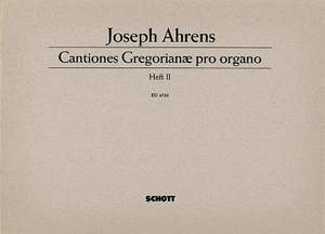 Ahrens, J: Cantiones Gregorianae pro organo Band 2
