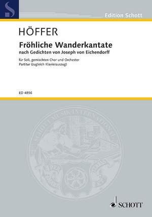 Hoeffer, P: Fröhliche Wanderkantate Product Image