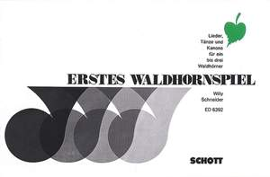 Schneider, W: Erstes Waldhornspiel