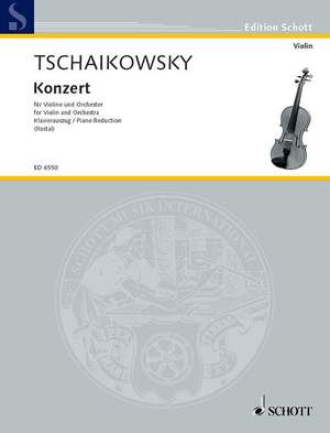 Tchaikovsky: Violin Concerto in D Major op. 35 CW 54
