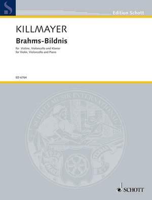 Killmayer, W: Brahms-Bildnis