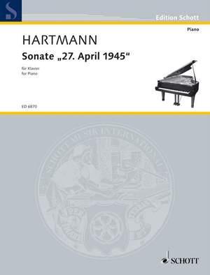 Hartmann, K A: Sonata 27 April 1945
