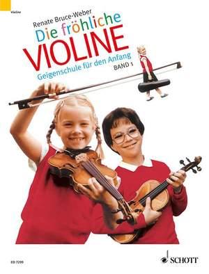 Bruce-Weber, R: Die fröhliche Violine Band 1 Product Image