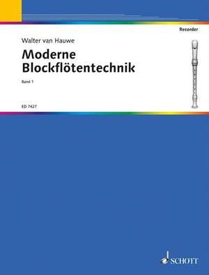 Hauwe, W v: Moderne Blockflötentechnik Band 1