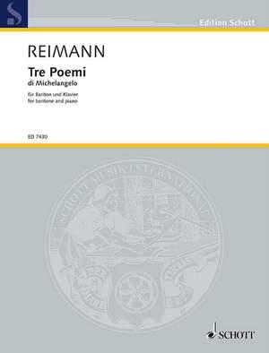 Reimann, A: Tre Poemi di Michelangelo