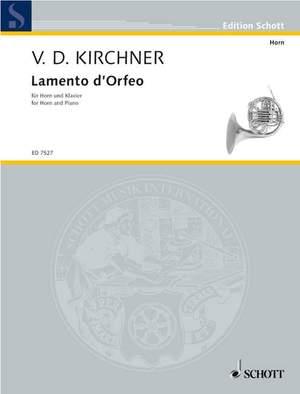 Kirchner, V D: Lamento d'Orfeo