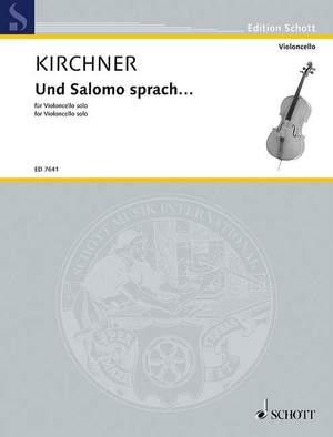 Kirchner, V D: Und Salomo sprach ...