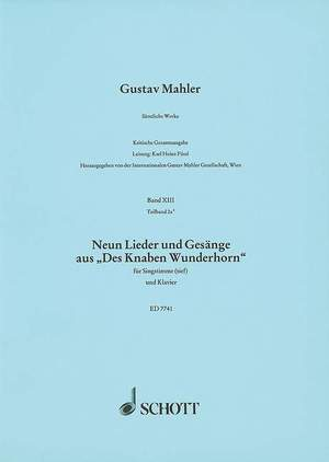 Mahler, G: 9 Lieder und Gesänge aus Des Knaben Wunderhorn (low voice)