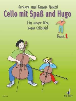 Cello mit Spaß und Hugo Band 1