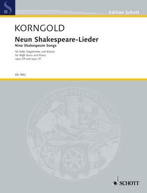 Korngold, E W: Nine Shakespeare Songs op. 29 und 31