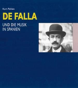 Pahlen, K: Manuel de Falla und die Musik in Spanien