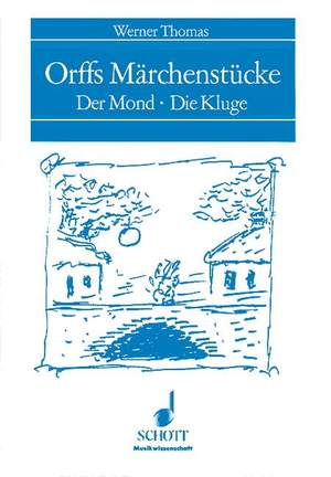 Thomas, W: Orffs Märchenstücke