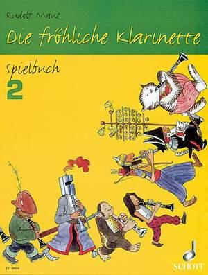 Mauz, R: Die fröhliche Klarinette Spielbuch 2 Product Image