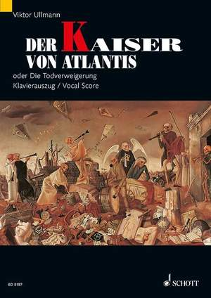 Ullmann, V: Der Kaiser von Atlantis op. 49b (The Emperor of Atlantis) Product Image