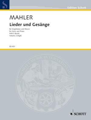 Mahler, G: Lieder und Gesänge Volume 2 (High Voice)