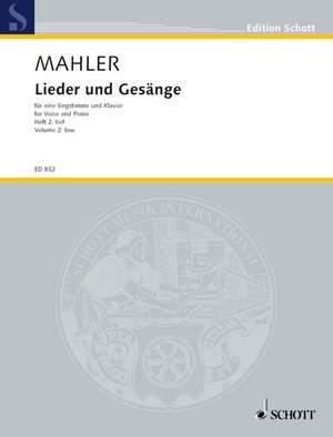 Mahler, G: Lieder und Gesänge Volume 2 (Low Voice)