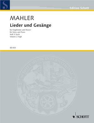 Mahler, G: Lieder und Gesänge Volume 3 (High Voice)