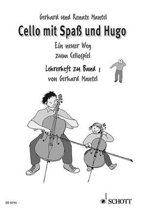 Mantel, G: Cello mit Spaß und Hugo Band 1