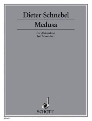 Schnebel, D: Medusa