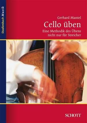 Mantel, G: Cello üben