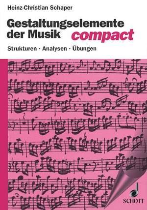 Schaper, H: Gestaltungselemente der Musik compact