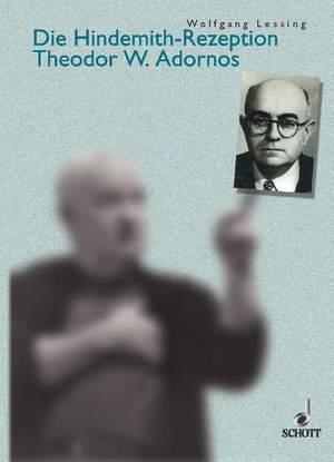 Lessing, W: Die Hindemith-Rezeption Theodor W. Adornos