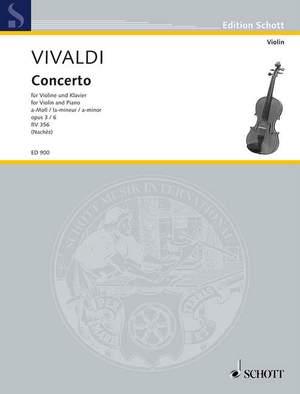 Vivaldi, A: L'Estro Armonico op. 3/6 RV 356 / PV 1