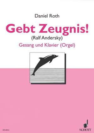Roth, D: Gebt Zeugnis! Product Image