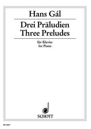 Gál, H: Three Preludes op. 65