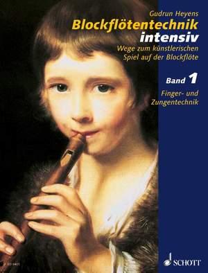 Heyens, G: Blockflötentechnik intensiv Band 1