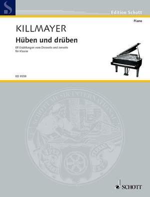 Killmayer, W: Hüben und drüben (Over here, over there)