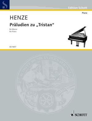 Henze, H W: Preludes to Tristan