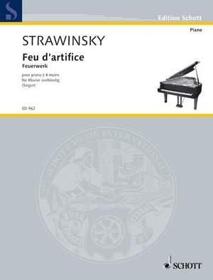 Stravinsky, I: Feu d'artifice - Fireworks op. 4