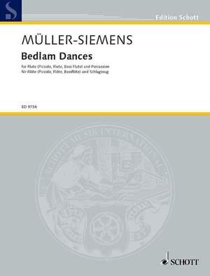 Mueller-Siemens, D: Bedlam Dances