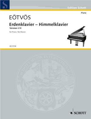 Eötvös, P: Erdenklavier – Himmelklavier