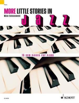 Schoenmehl, M: More little stories in Jazz