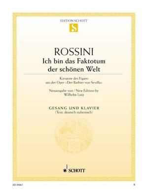 Rossini: Ich bin das Faktotum der schönen Welt
