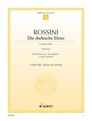 Rossini: Die diebische Elster