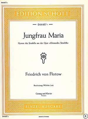 Flotow, F v: Jungfrau Maria