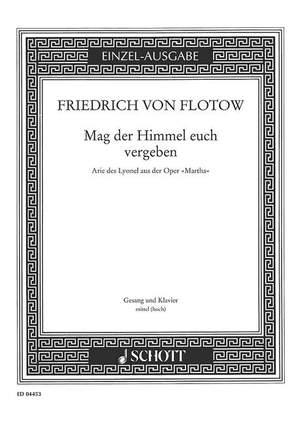 Flotow, F v: Mag der Himmel euch vergeben