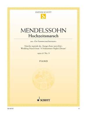 Mendelssohn: Wedding March from A Midsummer Night's Dream op. 61/9