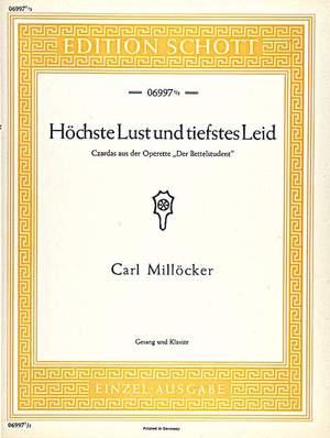 Milloecker, C: Höchste Lust und tiefstes Leid