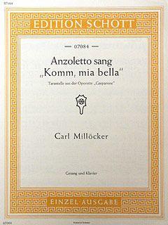 Milloecker, C: Anzoletto und Estrella (Anzoletto sang)