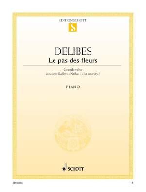 Delibes, L: Le pas des fleurs