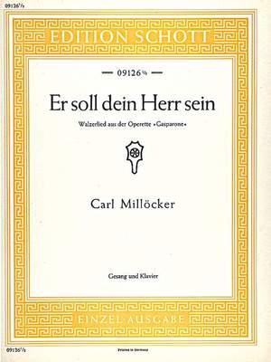 Milloecker, C: Er soll dein Herr sein